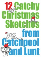 12 Catchy Christmas Sketches From Catchpool And Lunt