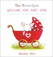 Mouse-Lynn Welcome New Baby Girl
