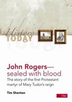 History Today: John Rogers