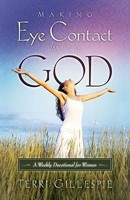 Making Eye Contact With God (Hard Cover)