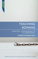 Teaching Romans, Volume 1