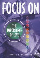 Ritchie Booklets: 10 Focus On Importance Love (Booklet)