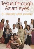 Jesus Through Asian Eyes