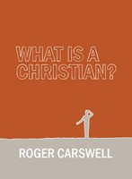 What is a Christian? (Hard Cover)
