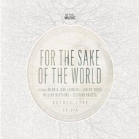 For the Sake of the World CD and DVD