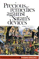 Precious Remedies Against Satan'