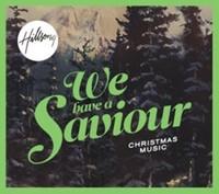 We Have A Saviour [Christmas] CD