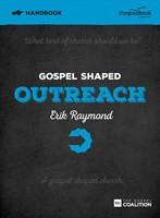 Gospel Shaped Outreach Handbook