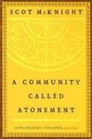 Community Called Atonement, A