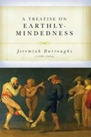 Treatise on Earthly Mindedness