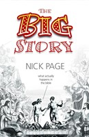 Big Story, The: What Actually Happens In The Bible