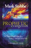 Prophetic Evangelism (Paperback)