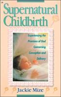 Supernatural Childbirth (Paperback)
