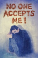 No One Accepts Me (Pack of 25)