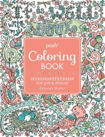 Posh Colouring Book: Hymnspirations for Joy & Praise