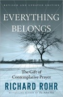 Everything Belongs: Gift of Contemplative Prayer