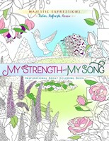 My Strength & My Song Colouring Book