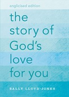 Story Of God's Love For You, The (Anglicised)