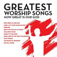 Great Worship Songs - How Great Is Our God CD