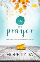 Life As A Prayer