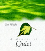 A Moment Of Quiet