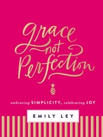 Grace, Not Perfection (Hard Cover)