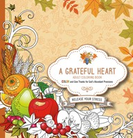 Grateful Heart Adult Coloring Book, A