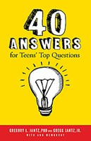 40 Answers For Teens' Top Questions