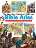 The Complete Illustrated Children's Bible Atlas