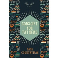 God's Gifts For Fathers