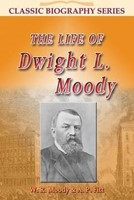 Life of Dwight L Moody (Paper Back)