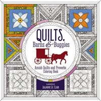 Quilts, Barns And Buggies