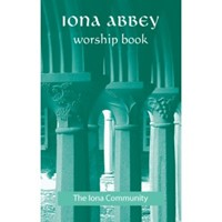 Iona Abbey Worship Book (Paper Back)