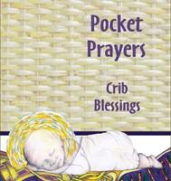 Pocket Prayers Crib Blessings (Booklet)