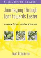 Journeying Through Lent To Easter
