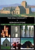 Iona Community And Sermon In Stone (DVD)