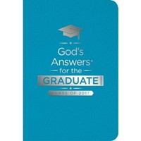 God's Answers For The Graduate: Class Of 2017-Teal