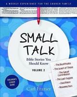 Table Talk Volume 2 - Small Talk Children's Leader Guide