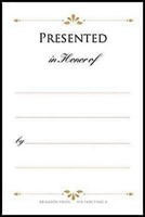 Presented in Honor of Bookplates (Pkg of 48) (Miscellaneous Print)