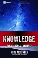Knowledge - What Should I Believe?