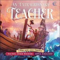 Extraordinary Teacher, An