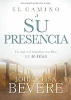 El camino a su presencia / Pathway to His Presence (Hard Cover)