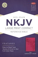 NKJV Large Print Compact Reference Bible, Pink Leathertouch (Imitation Leather)