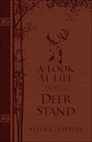 Look at Life from a Deer Stand, A