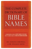 Complete Dictionary of Bible Names (Paperback)