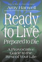 Ready To Live Prepared To Die (Paperback)