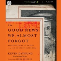 The Good News We Almost Forgot Audio Book