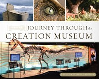 Journey Through The Creation Museum (Revised & Expanded Edit