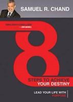 8 Steps to Achieve Your Destiny