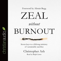 Zeal Without Burnout Audio Book